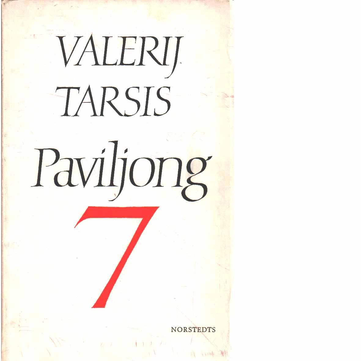 Paviljong 7 - Tarsis, Valerij Jakovlevic?
