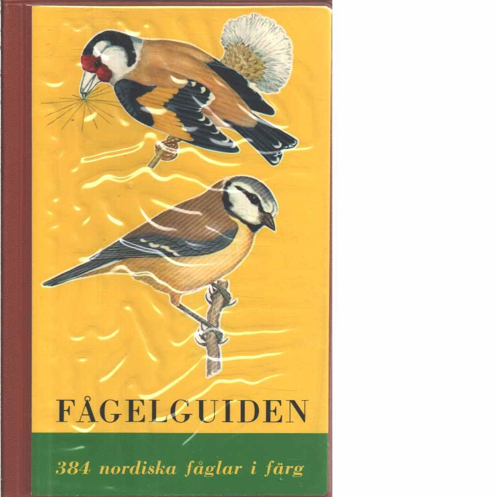 Fågelguiden : 384 nordiska fåglar i färg  - Spolin, Richard