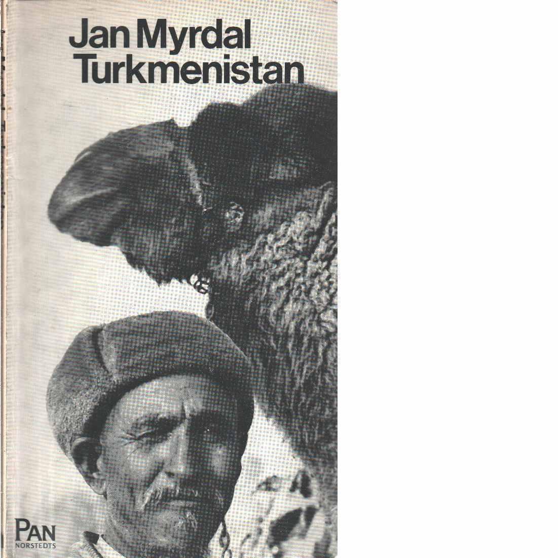 Turkmenistan : en revolutions övergångsår - Myrdal, Jan
