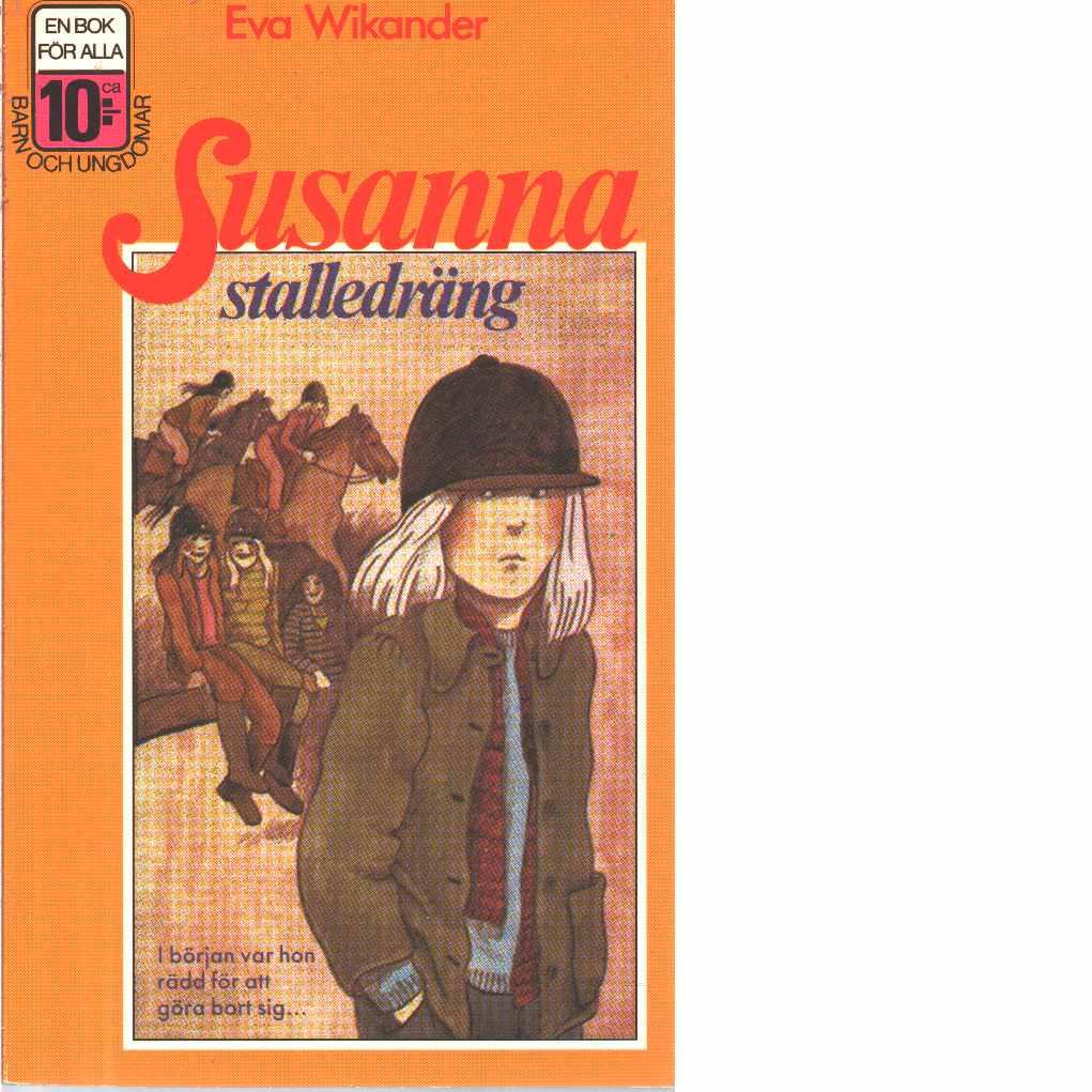 Susanna stalledräng - Wikander, Eva
