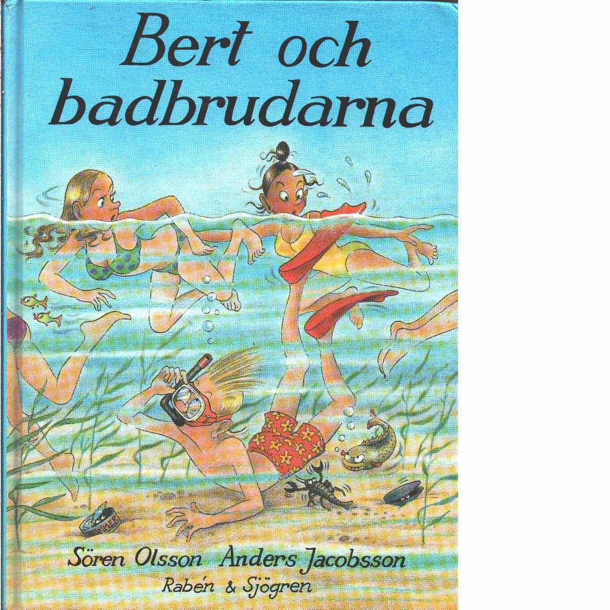 Bert och badbrudarna - Olsson, Sören och Jacobsson, Anders