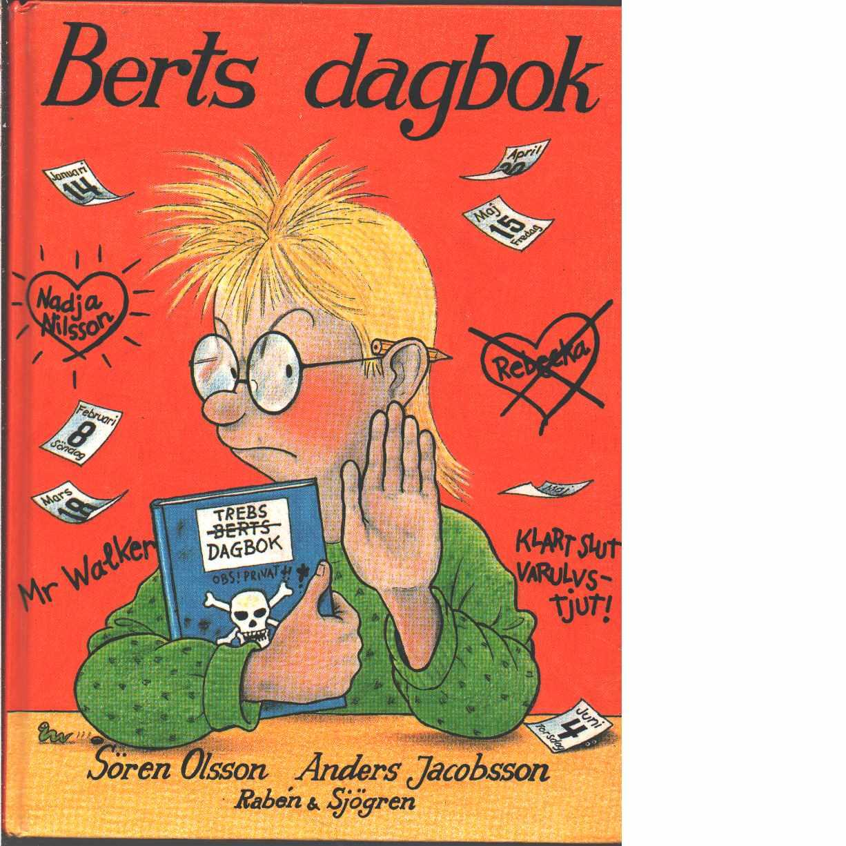 Berts dagbok - Olsson, Sören och Jacobsson, Anders