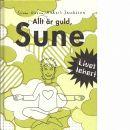 Allt är guld, Sune - Olsson, Sören och Jacobsson, Anders