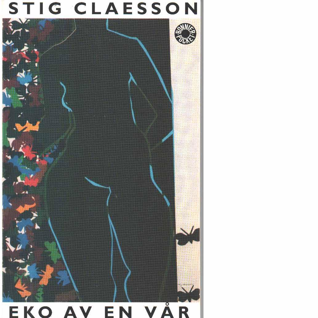 Eko av en vår  - Claesson, Stig