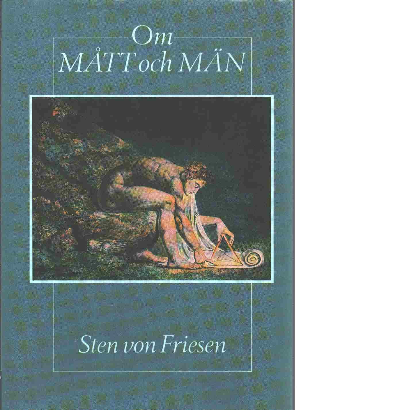 Om mått och män - von Friesen, Sten