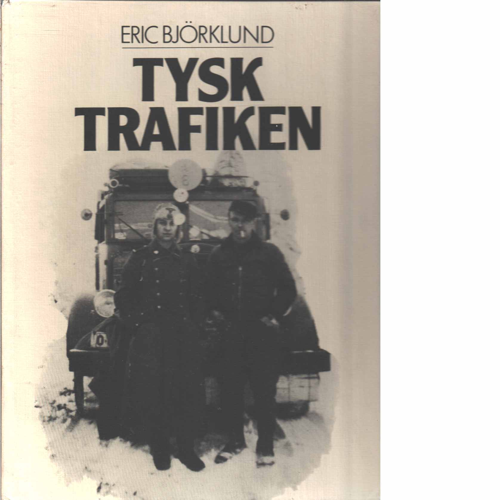 Tysktrafiken - Björklund, Eric