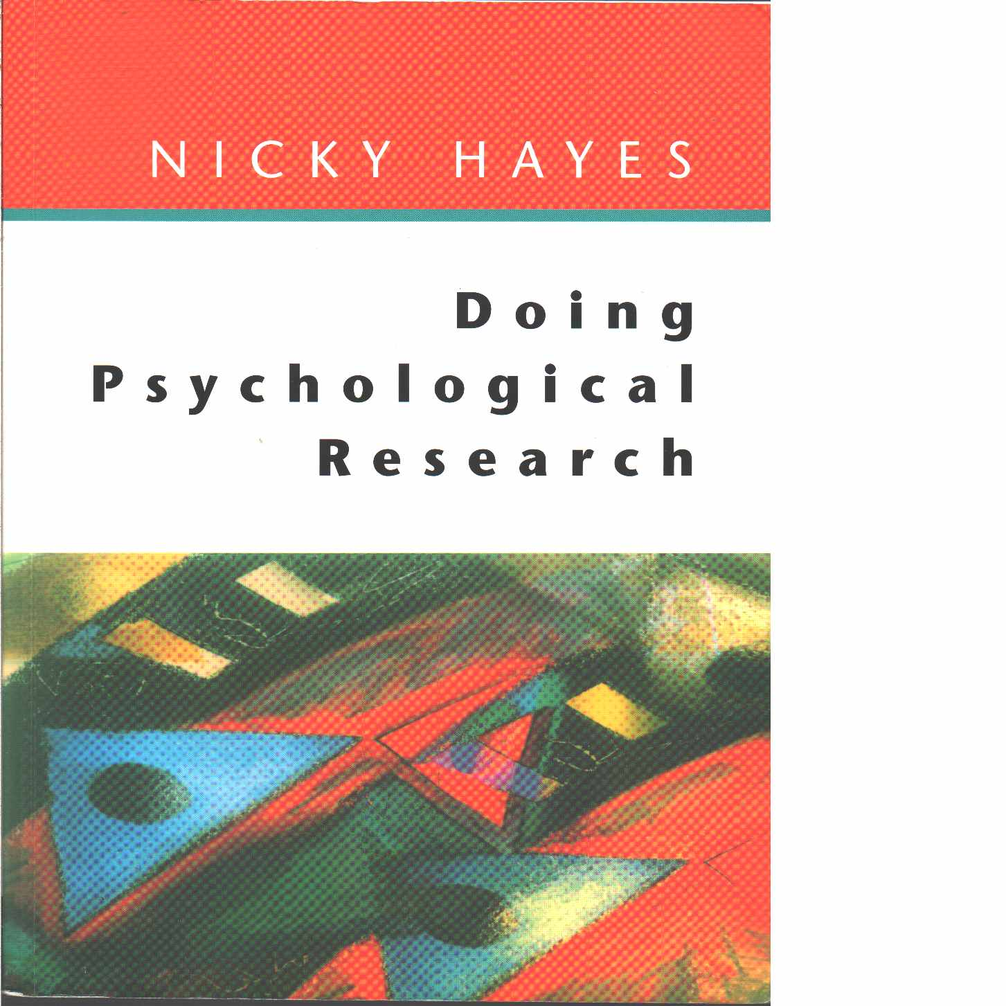 Doing psychological research : gathering and analysing data  - Hayes, Nicky