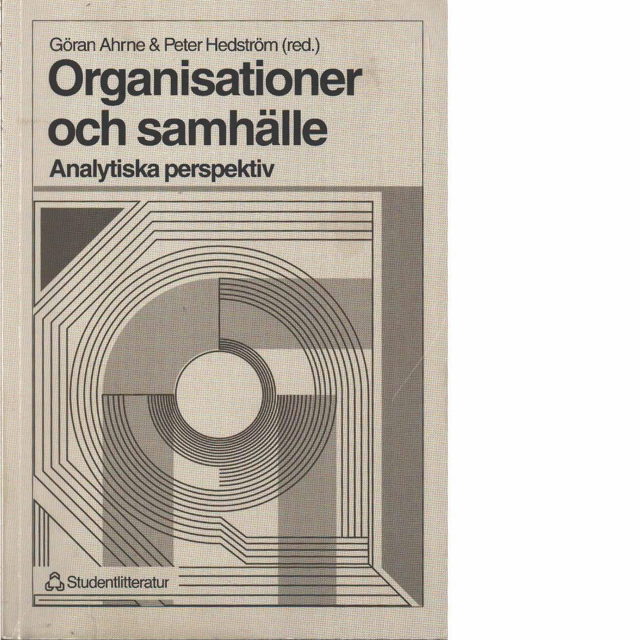 Organisationer och samhälle : analytiska perspektiv - Red.