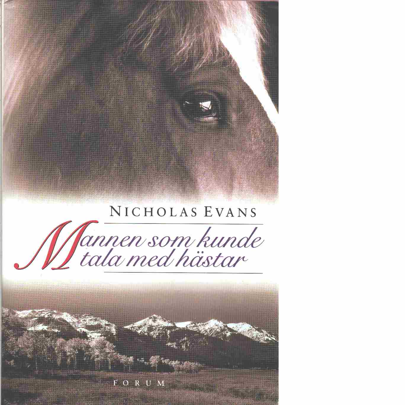 Mannen som kunde tala med hästar - Evans, Nicholas