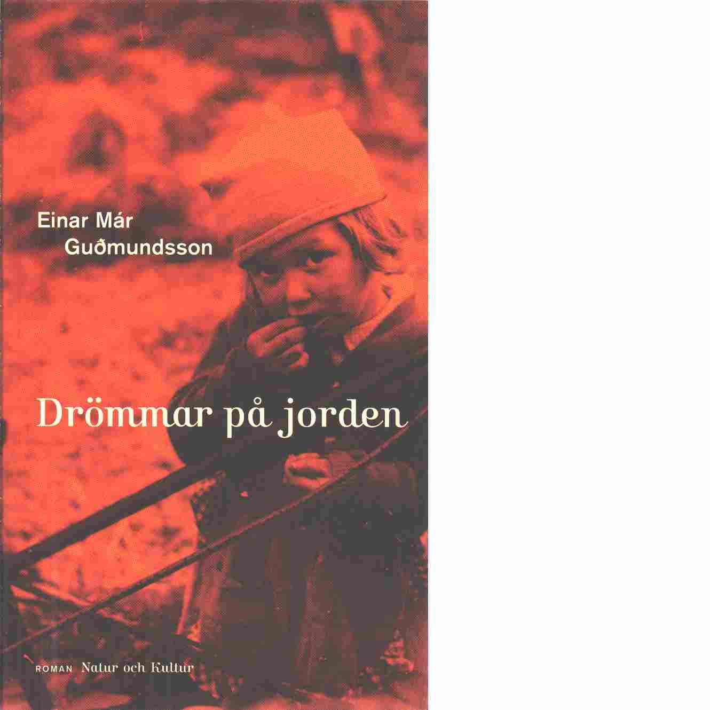 Drömmar på jorden - Már Guðmundsson, Einar