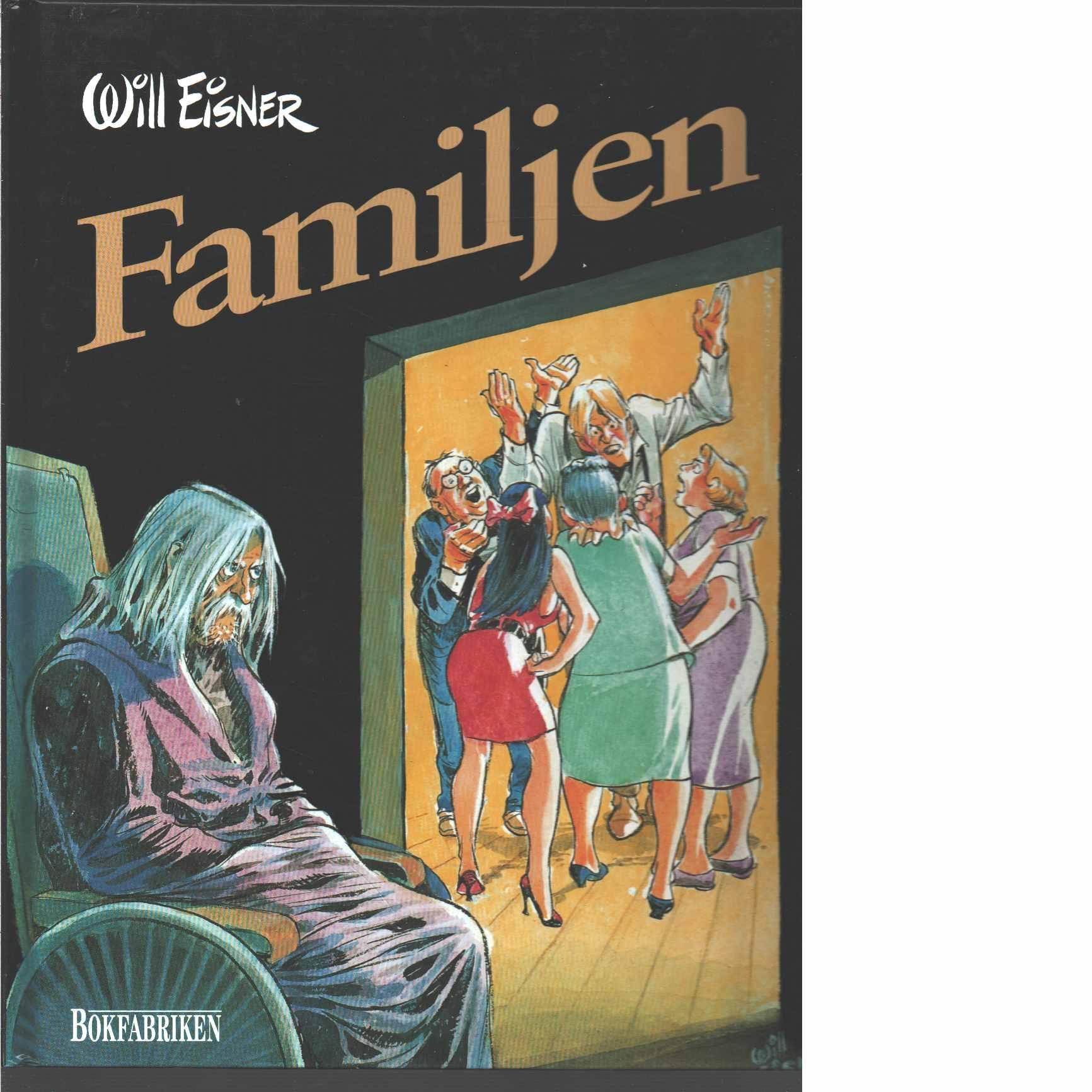 Familjen  -  Eisner, Will