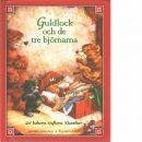 Guldlock och de tre björnarna - Greenway, Jennifer och Miles, Elizabeth