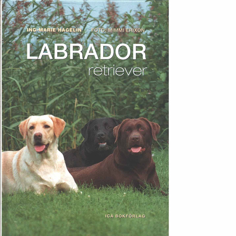Labrador retriever - Hagelin, Ing-Marie
