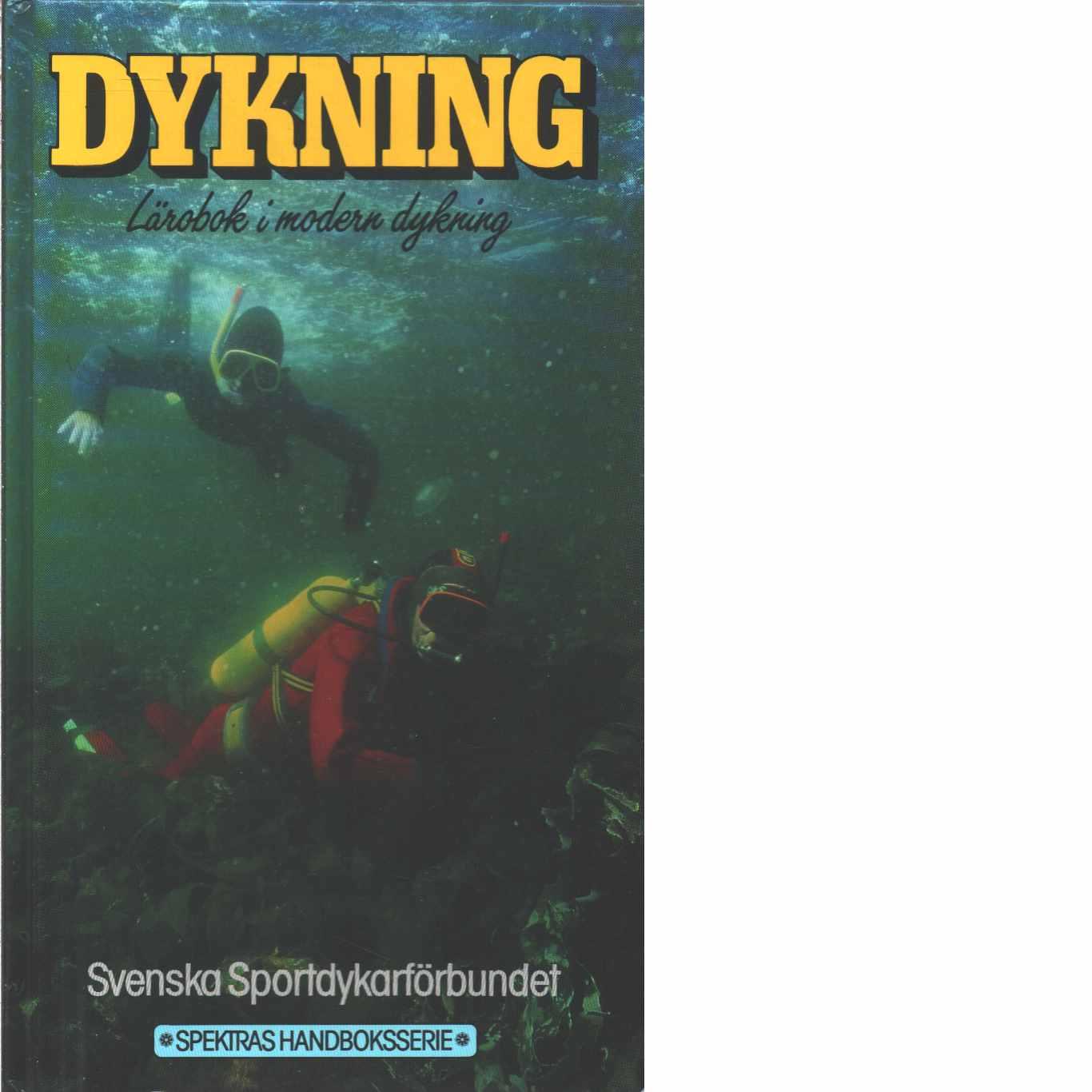 Dykning : lärobok i modern dykning - Red. Jangvik, Tomas
