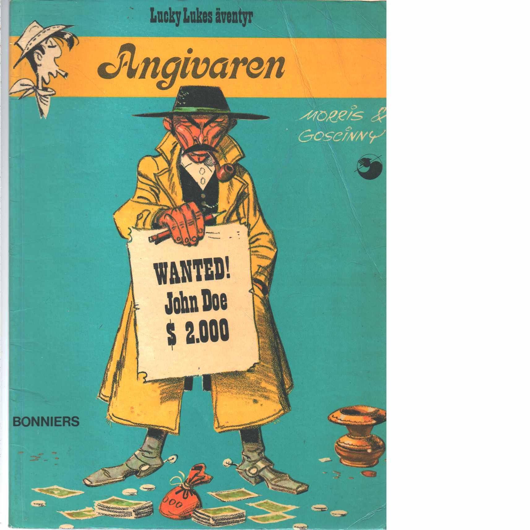 Lucky Lukes äventyr : Angivaren  - Morris och Goscinny, René