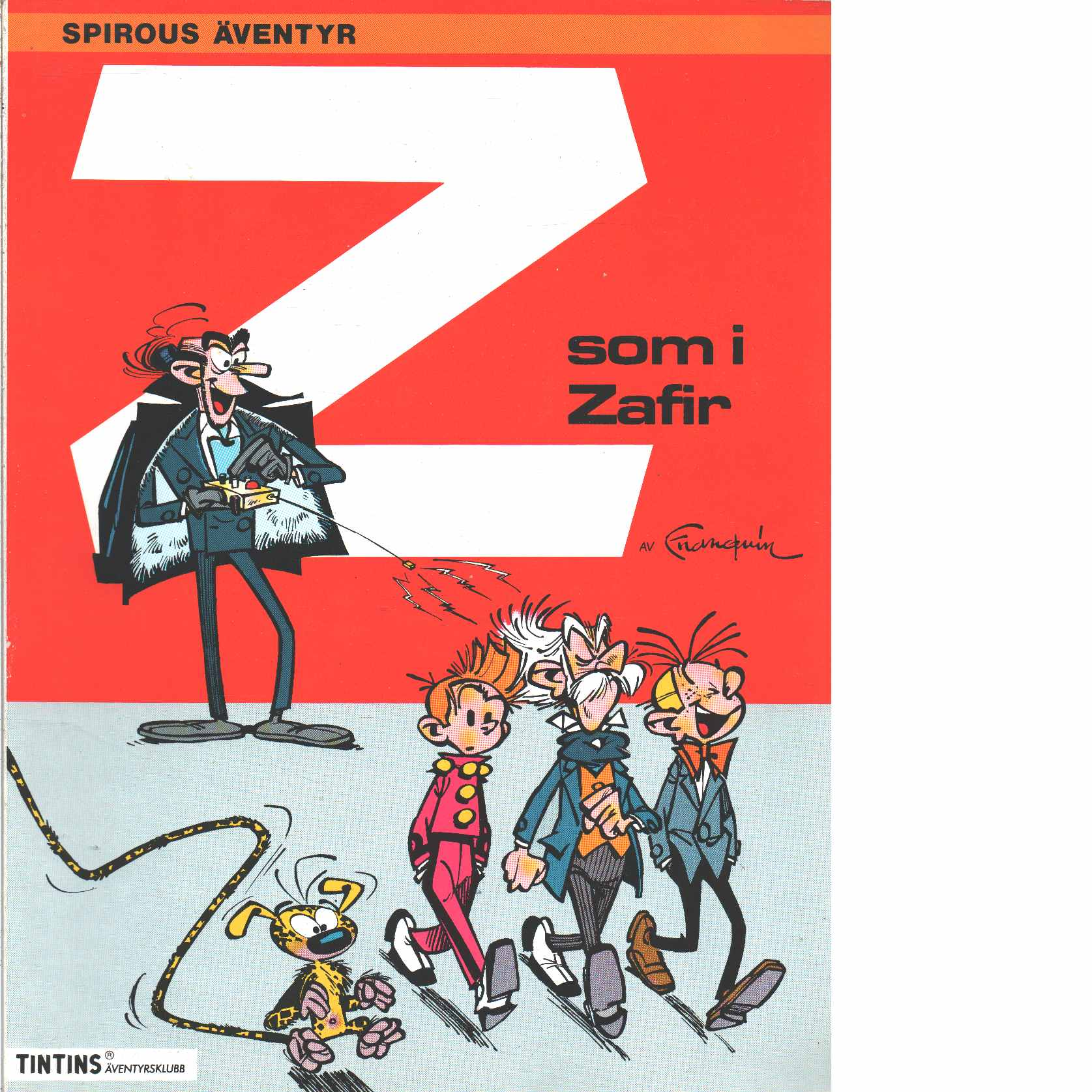 Spirous äventyr 2 : Z som i Zafir - Franquin, André