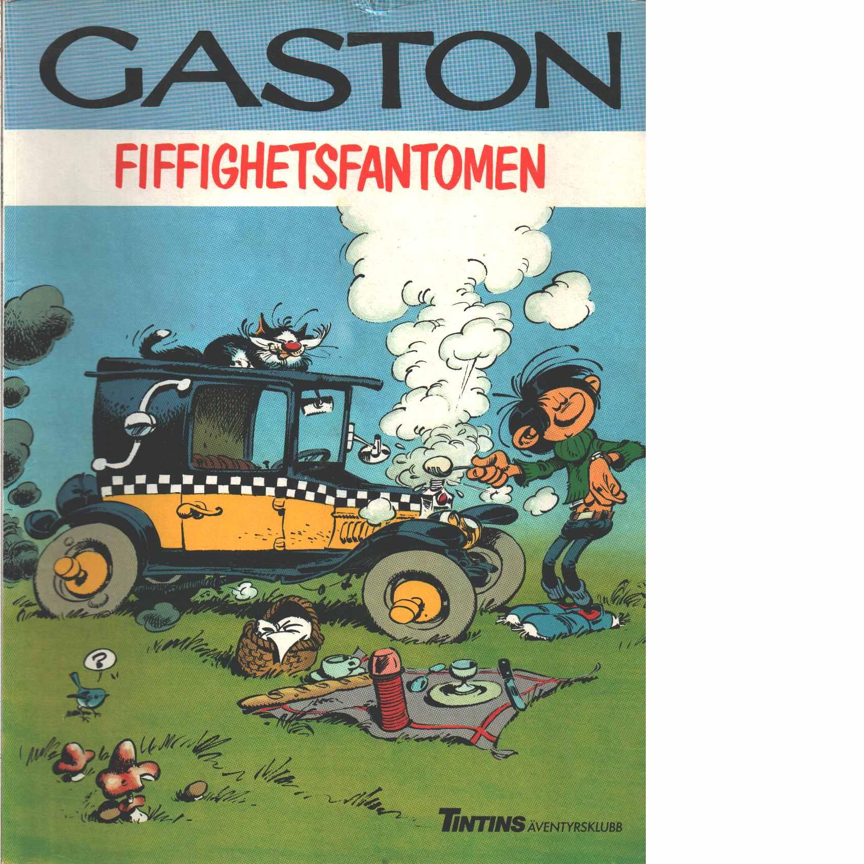 Gaston  Fiffighetsfantomen  - Franquin, André