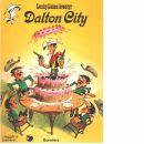 Lucky Lukes äventyr 3 : Dalton City - Morris och Goscinny, René