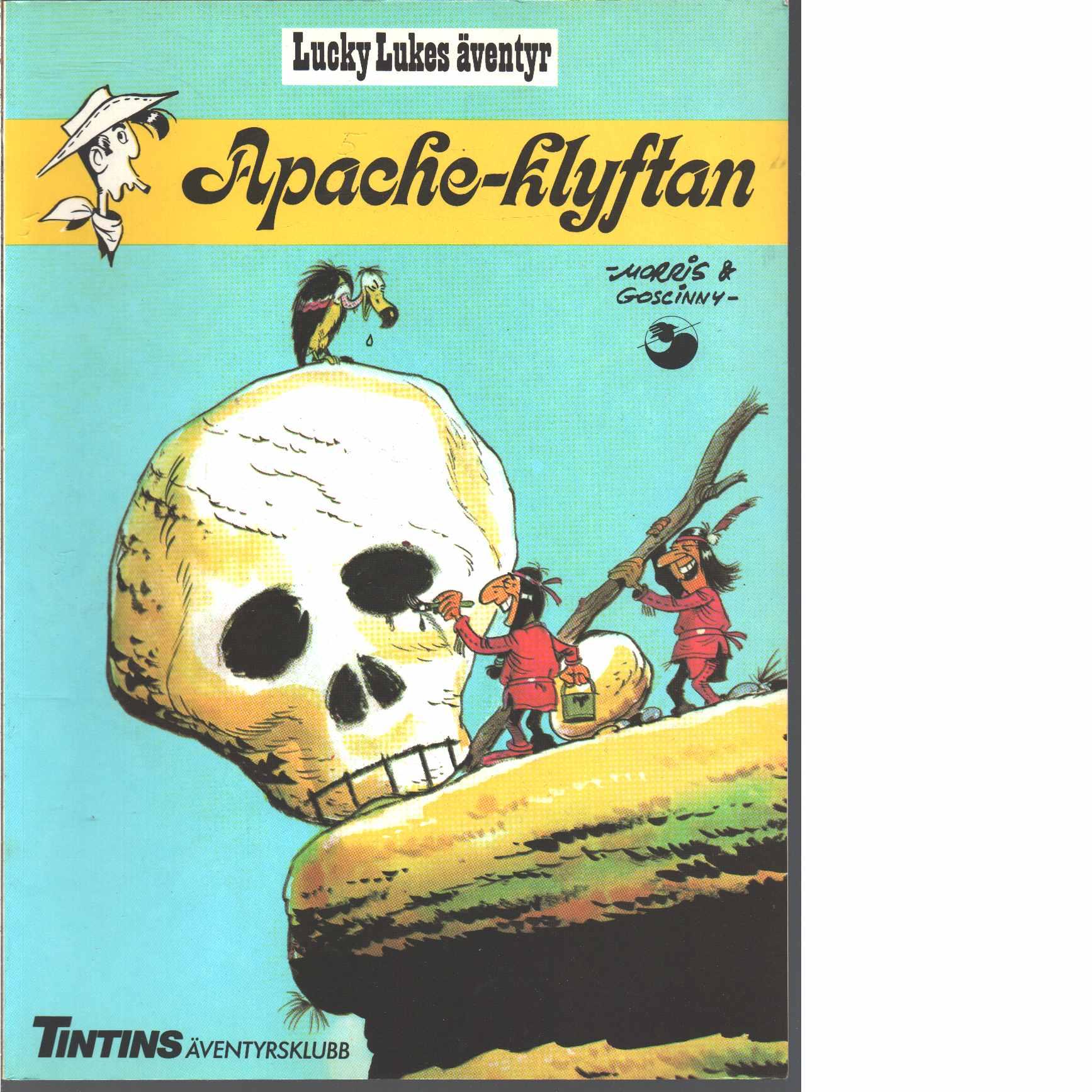 Lucky Lukes äventyr : Apache-klyftan  - Morris och Goscinny, René