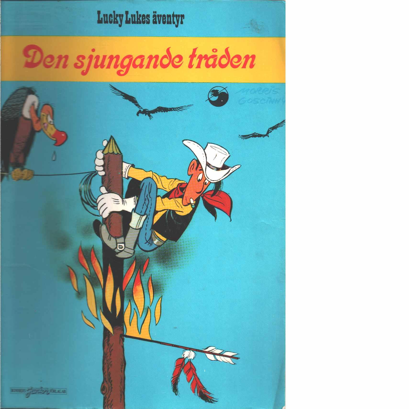 Lucky Lukes äventyr : Den sjungande tråden - Morris och Goscinny, René