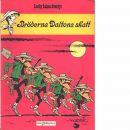 Lucky Lukes äventyr : Bröderna Daltons skatt - Morris och Goscinny, René