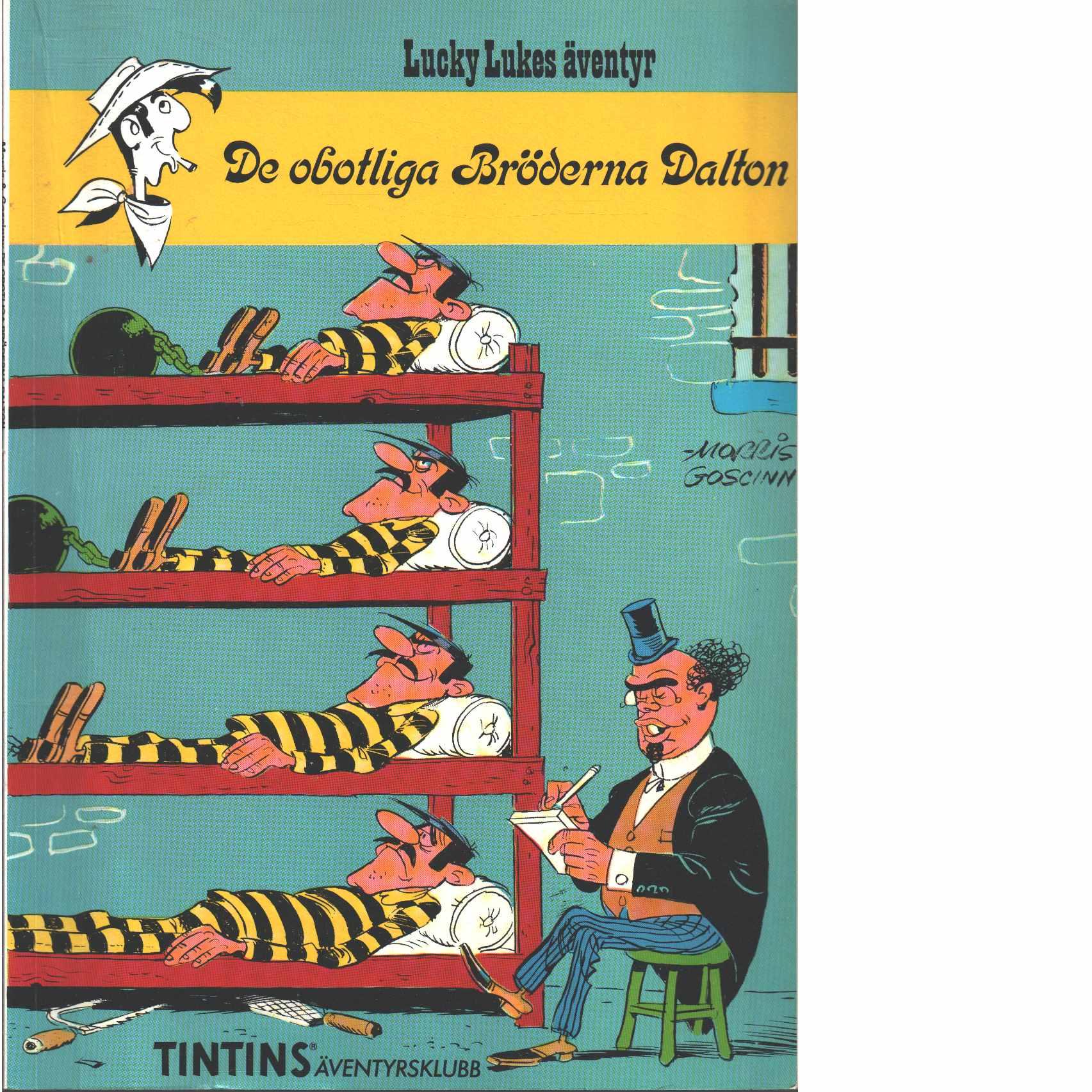 Lucky Lukes äventyr : De obotliga bröderna Dalton - Morris och Goscinny, René