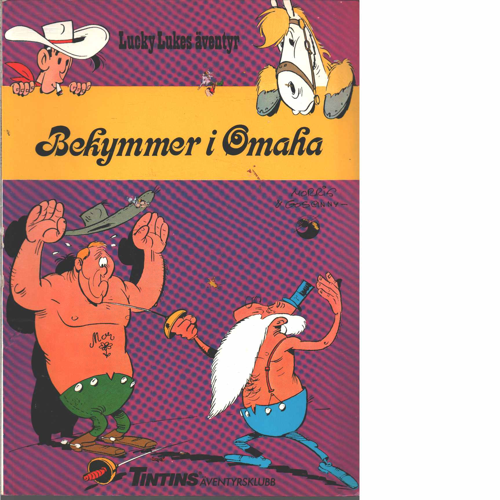 Lucky Lukes äventyr 23 : Bekymmer i Omaha - Morris och Goscinny, René