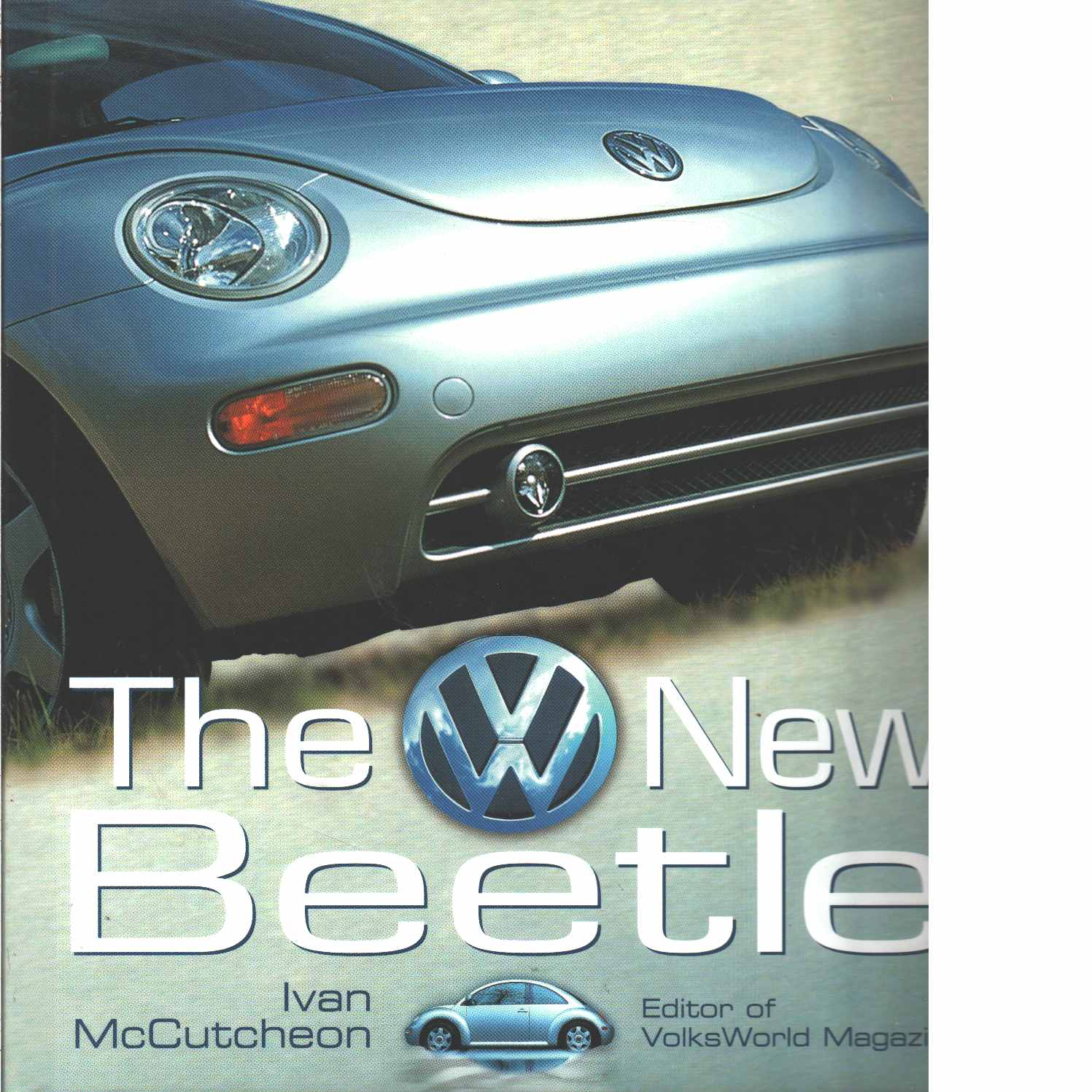 The New VW Beetle - McCutcheon, Ivan