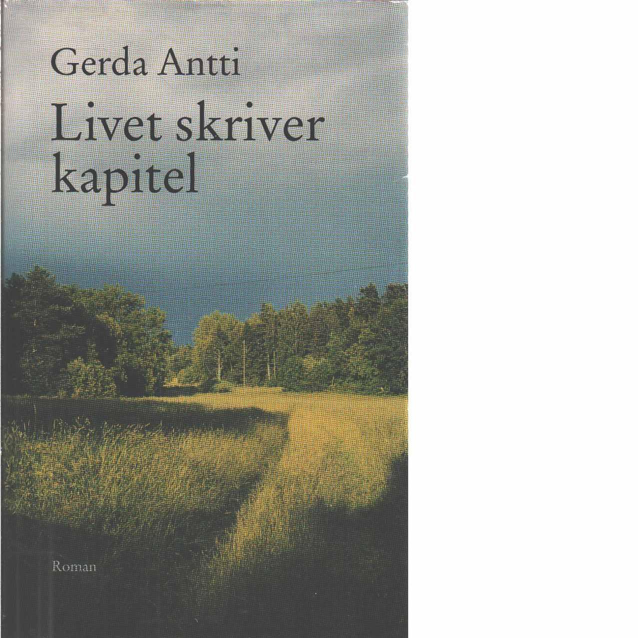 Livet skriver kapitel - Antti, Gerda