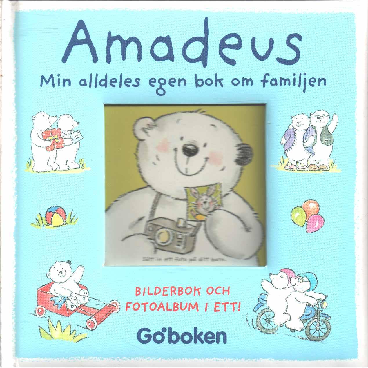 Amadeus min alldeles egen bok om familjen  - Cantillion, Eli A.
