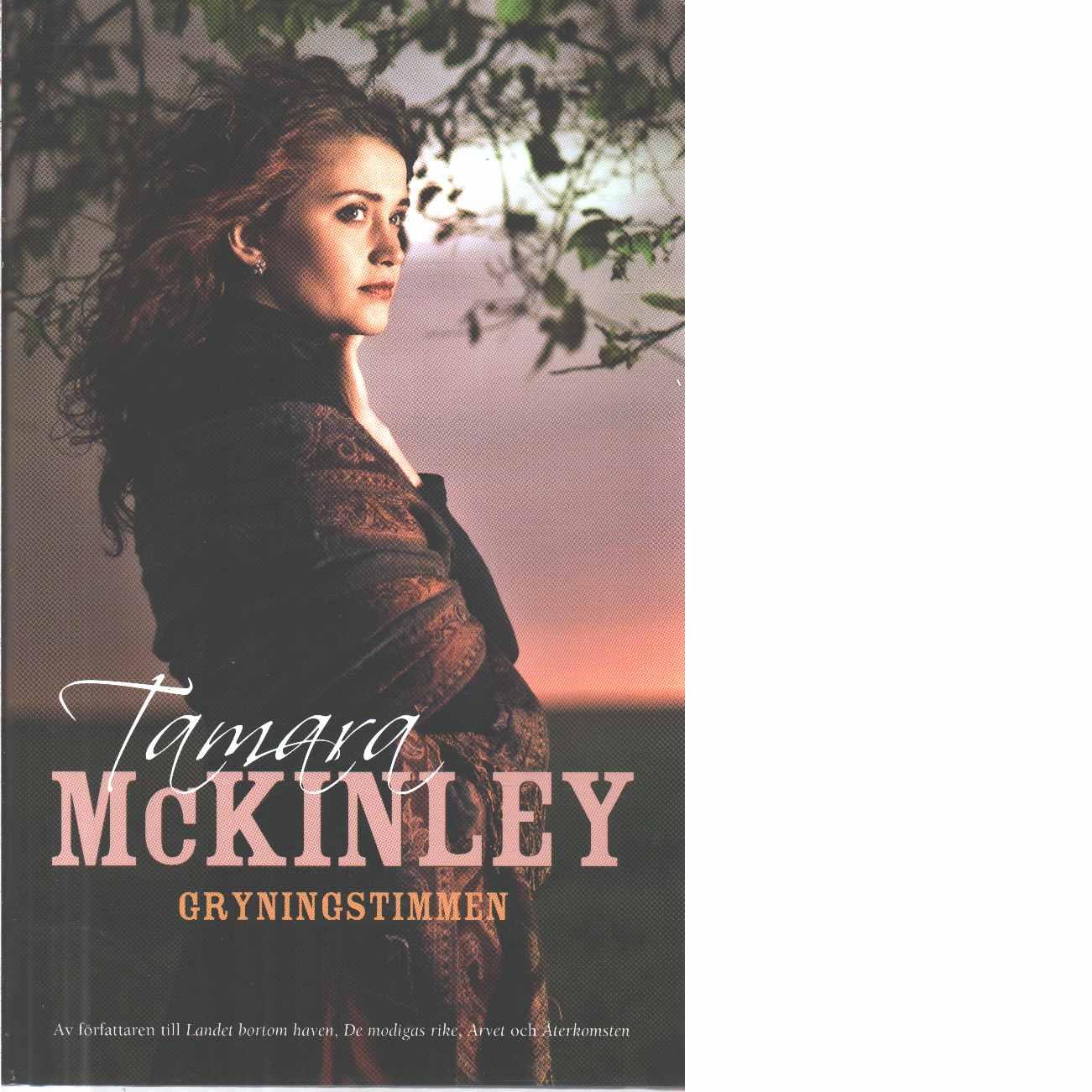 Gryningstimmen - Mckinley, Tamara