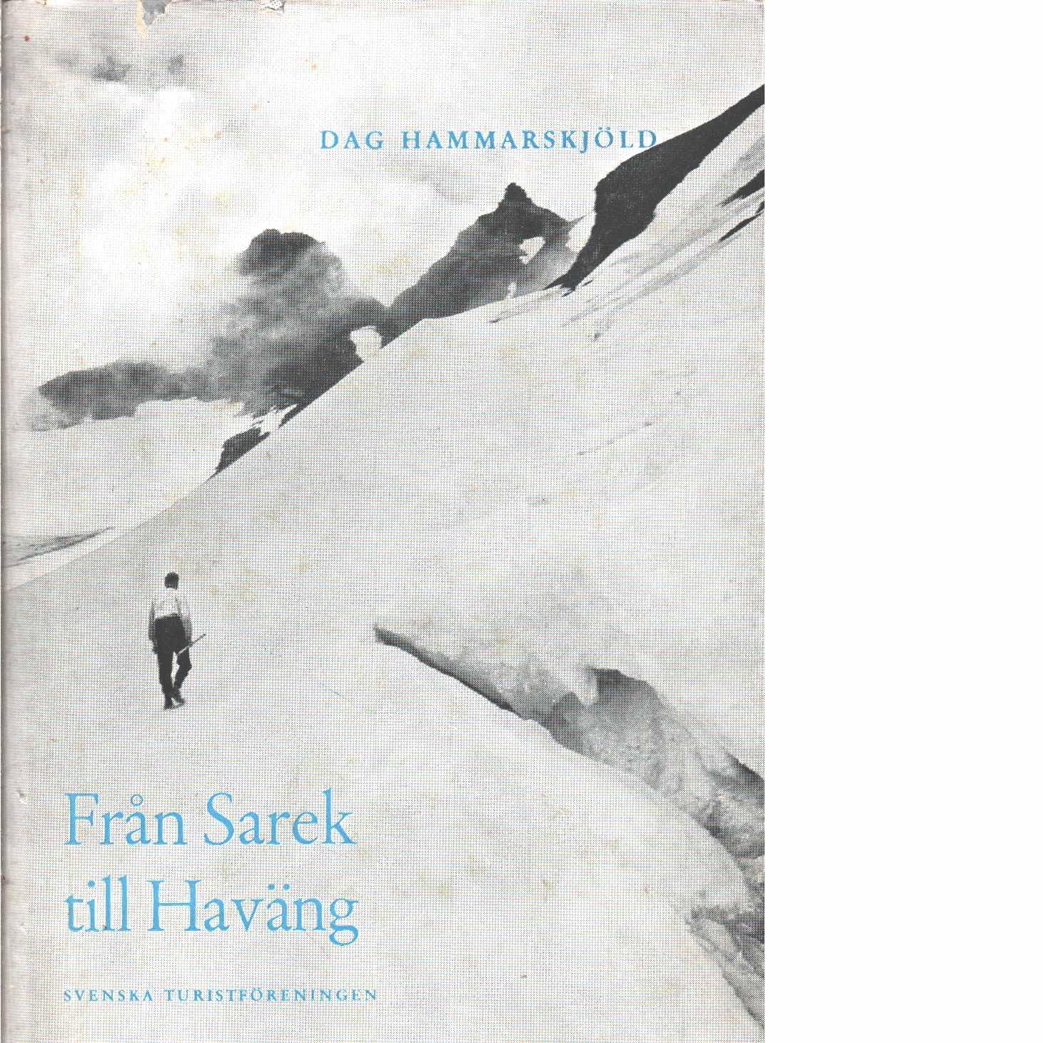 Från Sarek till Haväng - Hammarsköld, Dag
