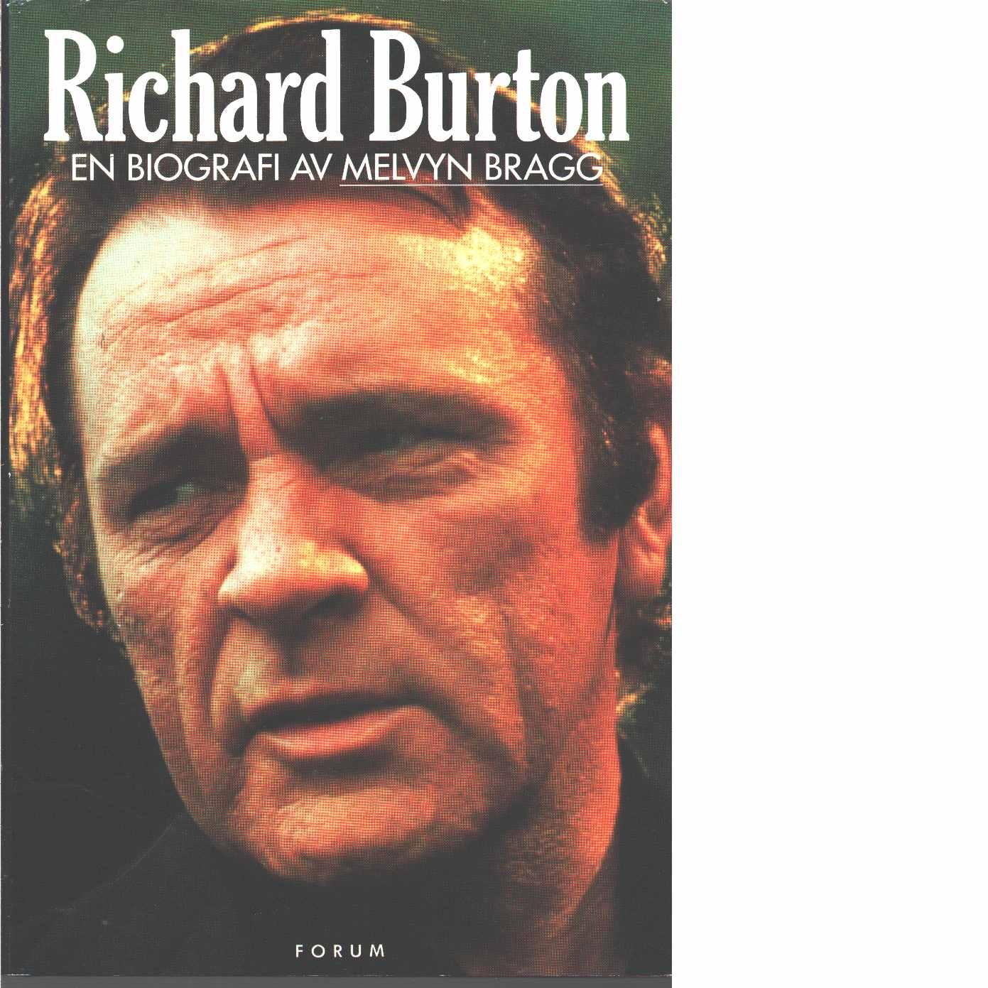 Richard Burton - Bragg, Melvyn