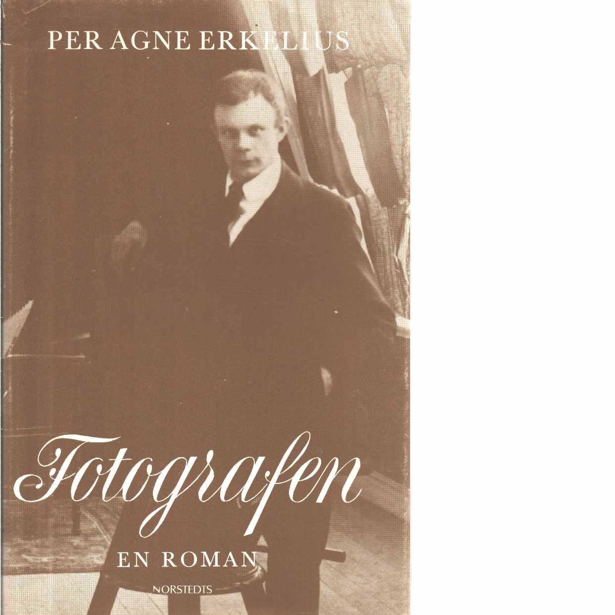 Fotografen - Erkelius, Per Agne