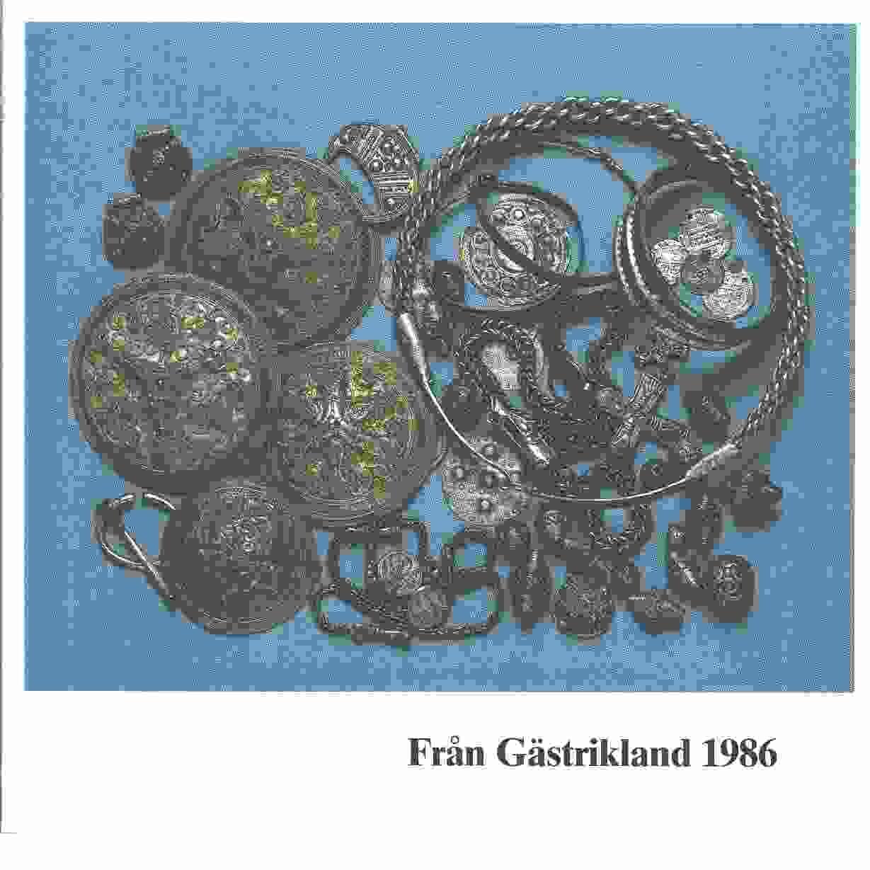Från Gästrikland 1986 - Gästriklands kulturhistoriska förening