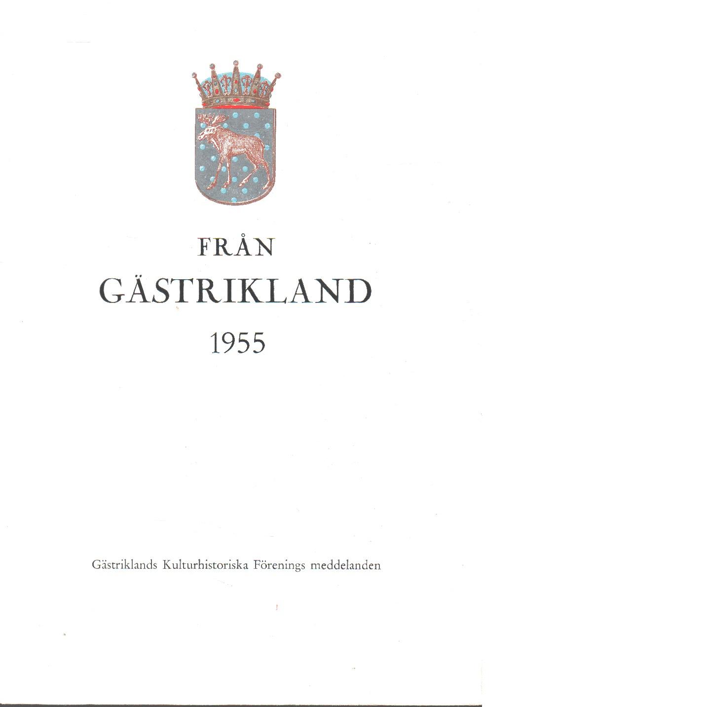 Från Gästrikland 1955 - Gästriklands kulturhistoriska förening