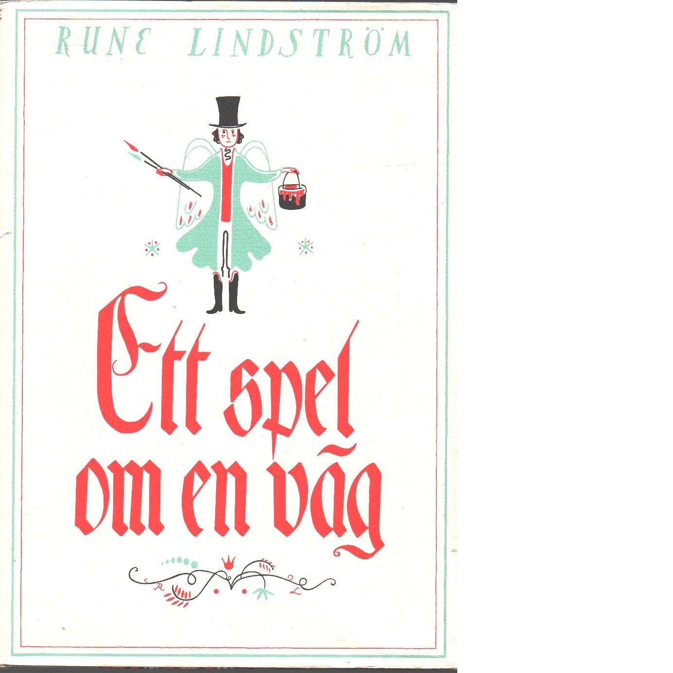 Ett spel om en väg - Lindström Rune