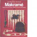 Makramé - Boberg, Anne-Marie och Svennås, Elsie