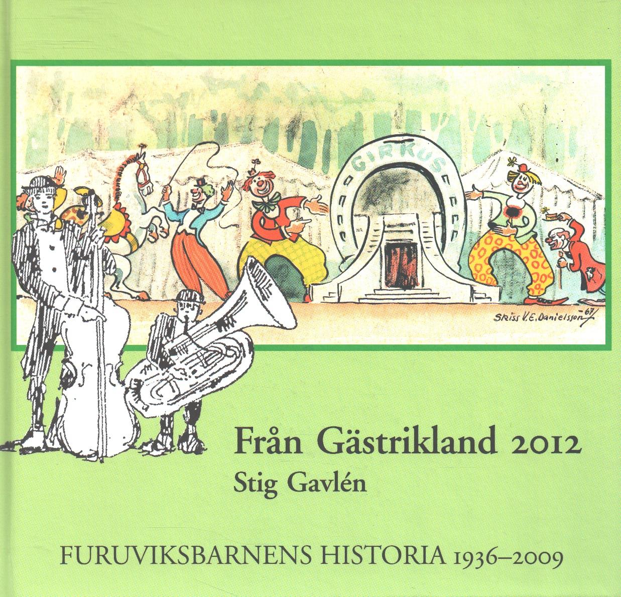 Från Gästrikland 2012 - Red. Gästriklands kulturhistoriska förening