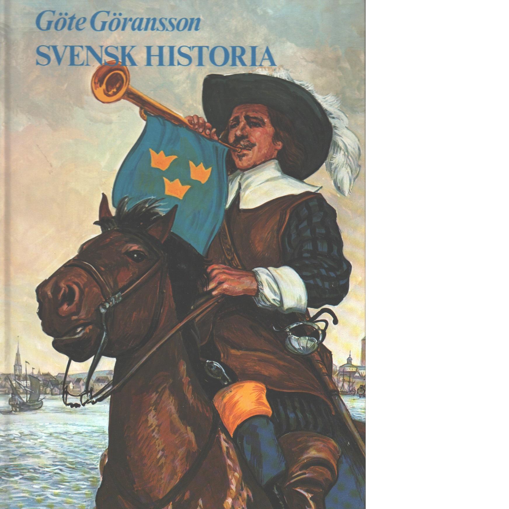 Svensk historia - Göransson, Göte