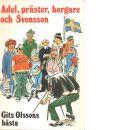 Adel, präster, borgare och Svensson - Olsson, Git
