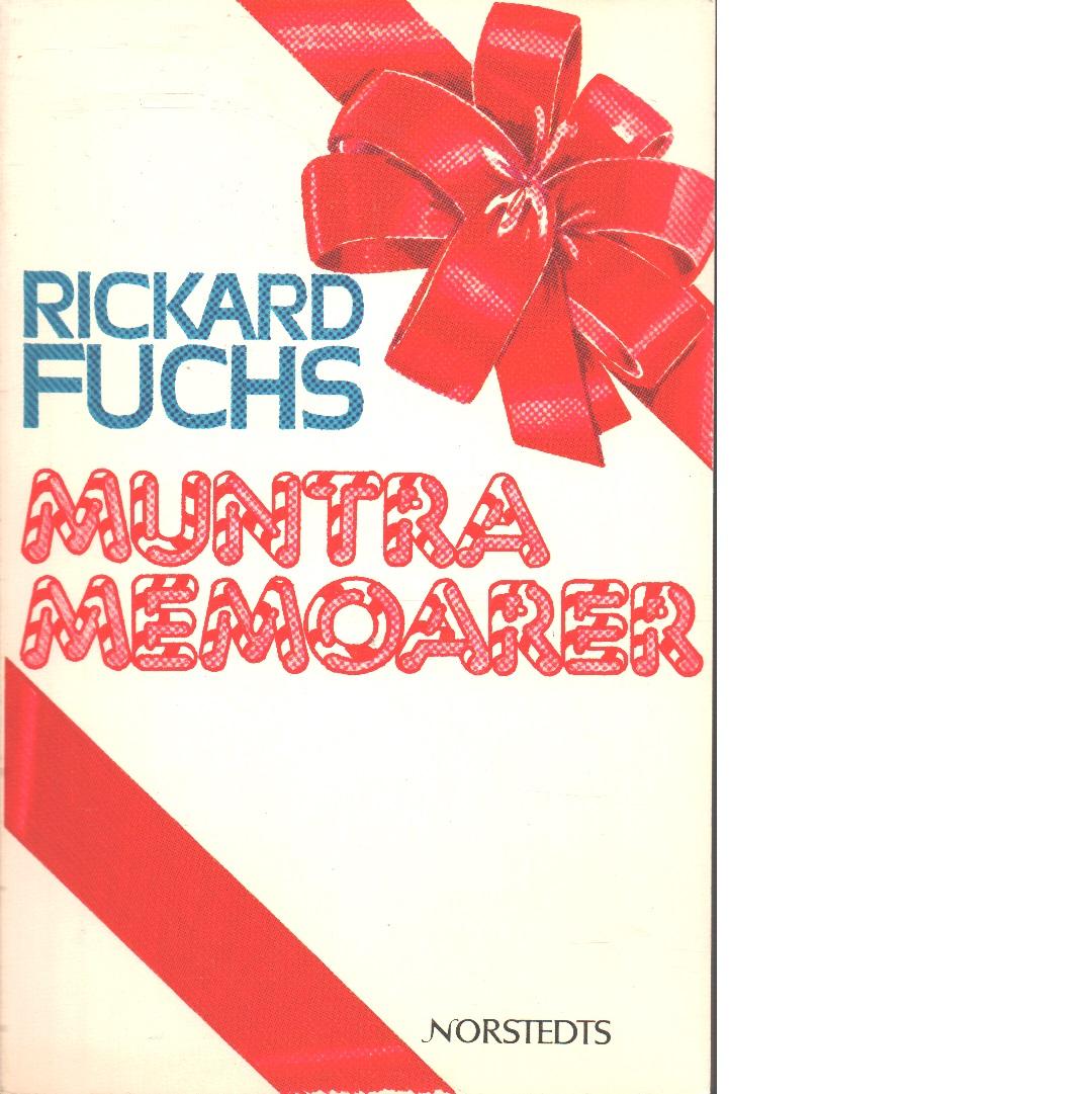 Muntra memoarer - Fuchs, Rickard