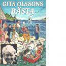 Gits Olssons bästa : kåserier i urval 1 - Olsson, Gits
