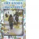 Det stora äventyret : Vasaloppet under 1900-talet - Marklund, Pelle