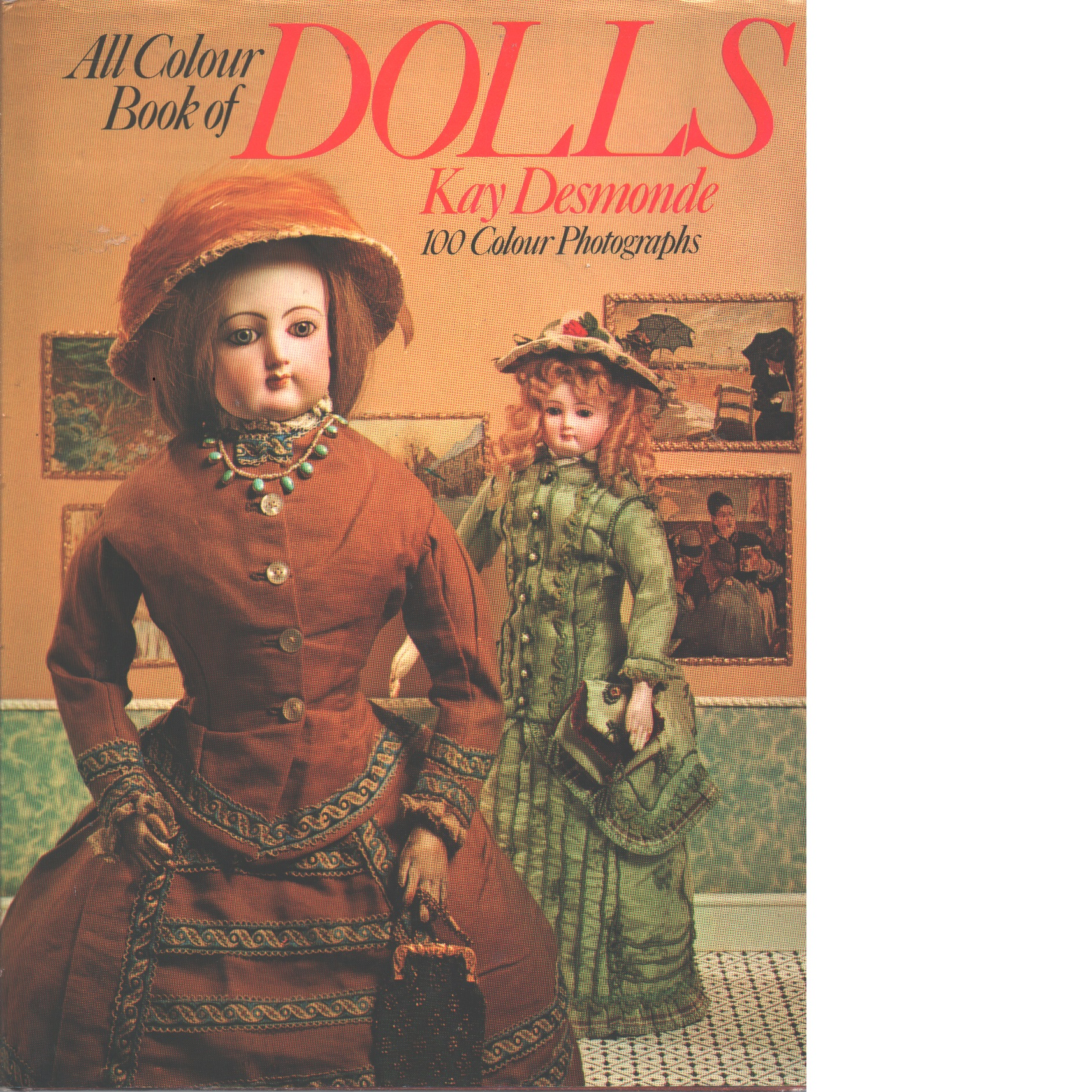 All colour book of dolls - Desmonde, Kay och Hornak, Angelo