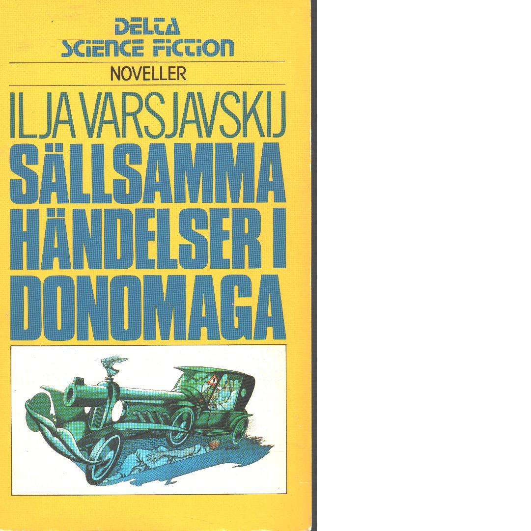 Sällsamma händelser i Donomaga - Varšavskij, Ilʹja
