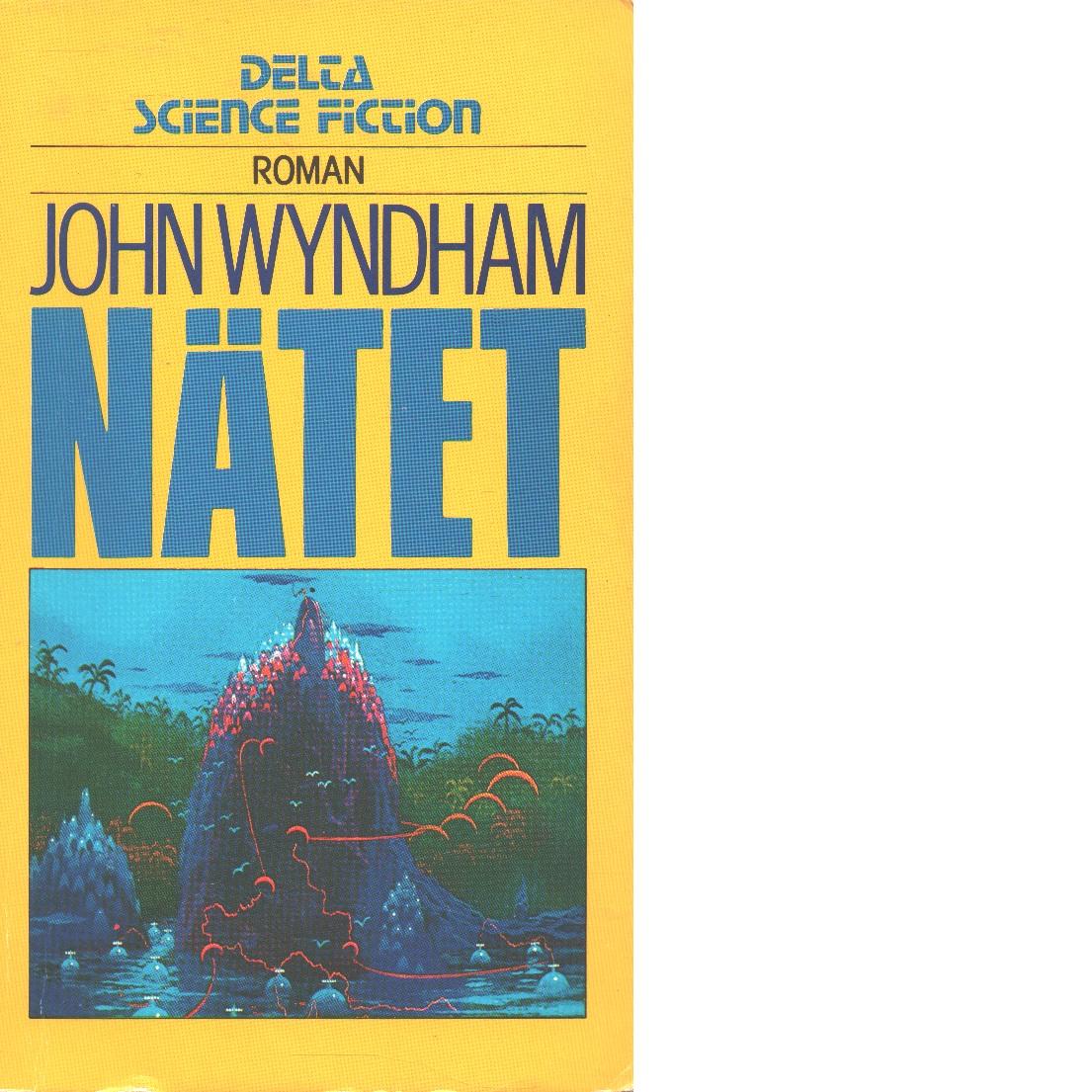 Nätet - Wyndham, John