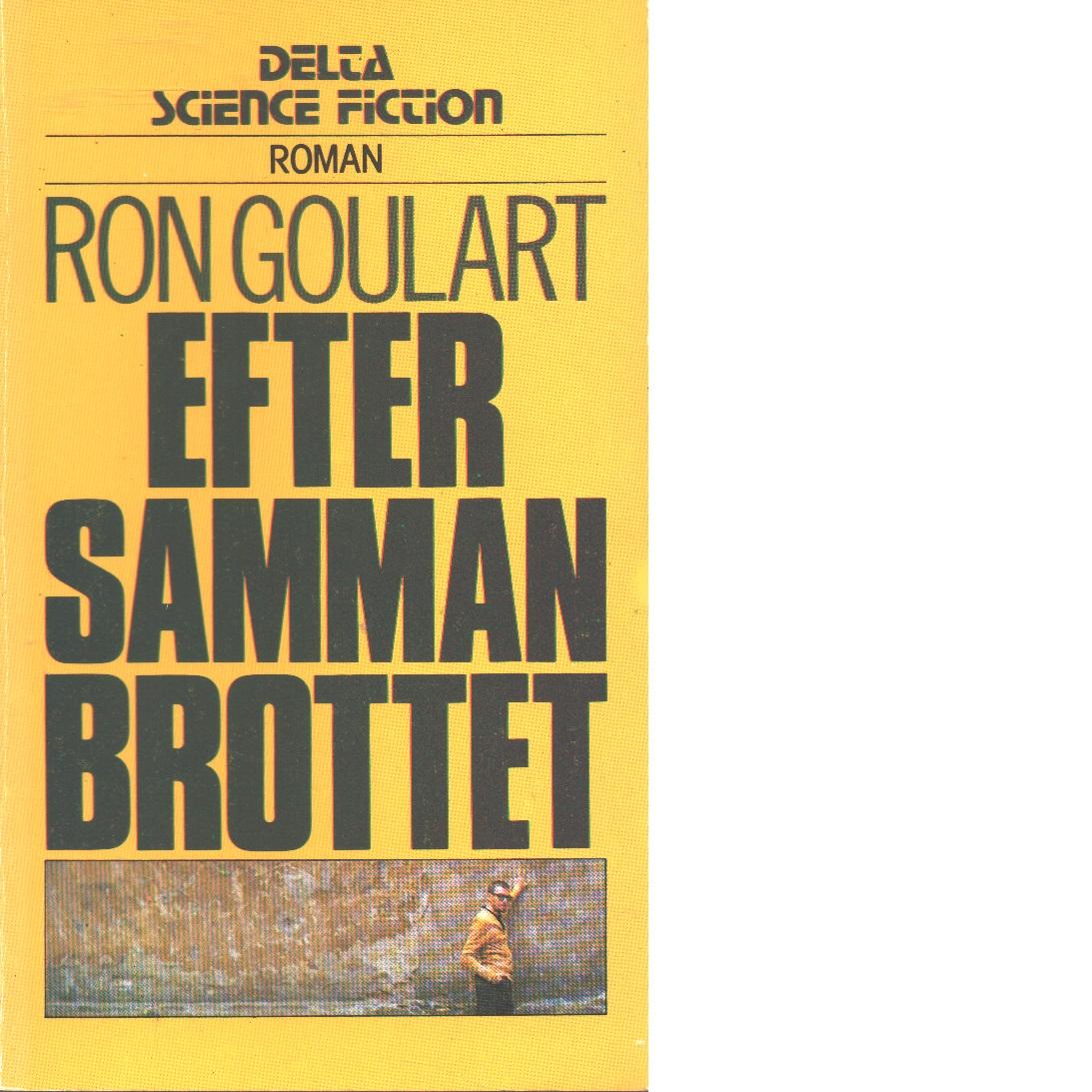 Efter sammanbrottet  - Goulart, Ron