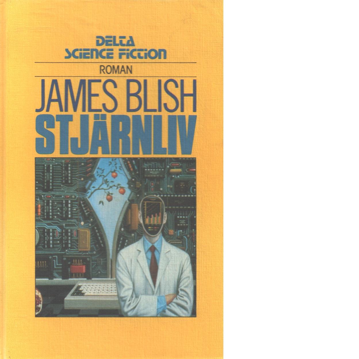 Stjärnliv - Blish, James