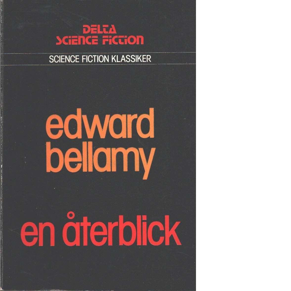 En återblick - Bellamy, Edward